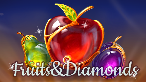 Fruits&Diamonds